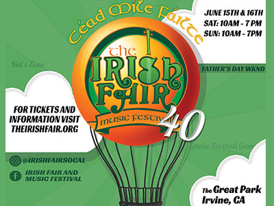 Irish Fair & Music Festival 2019 · Irvine, California · Website & Event Information. June 15, 16, 2019